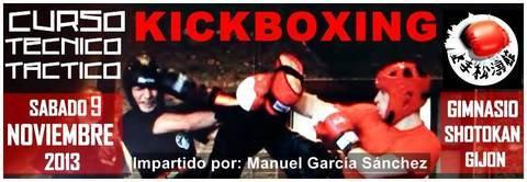 Gimnasio Shotokan - Curso Técnico Táctico de Kickboxing. - Tu gimnasio en Gijón